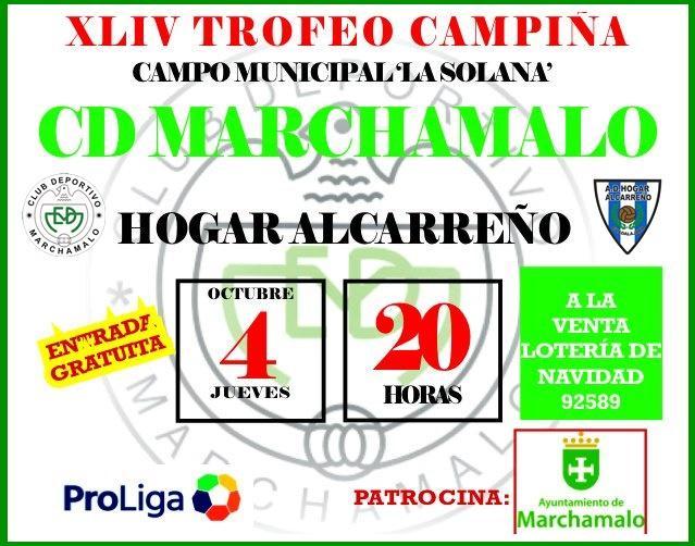 MARCHAMALO Y HOGAR ALCARREÑO DISPUTAN EL JUEVES EL TROFEO CAMPIÑ