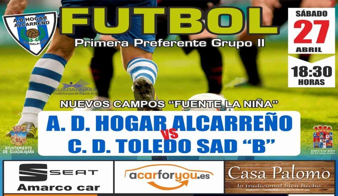 HOGAR ALCARREÑO-TOLEDO B, SÁBADO,  18'30 HORAS, EN FUENTE DE LA NIÑA