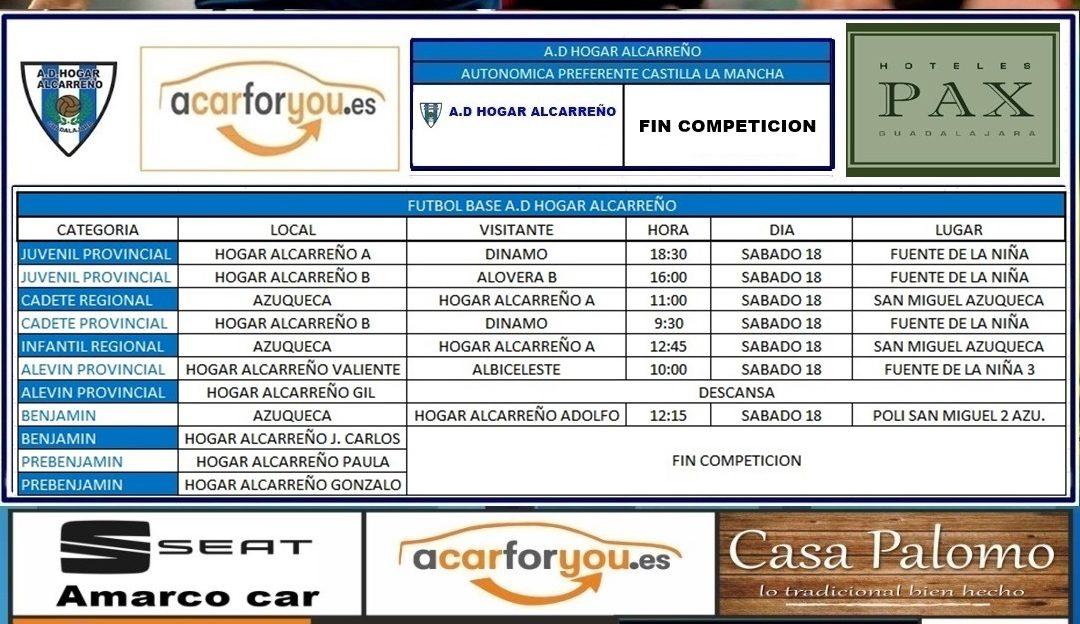 HORARIO PARTIDOS JORNADA 17-18 MAYO 2019 DE LA A.D. HOGAR ALCARREÑO.