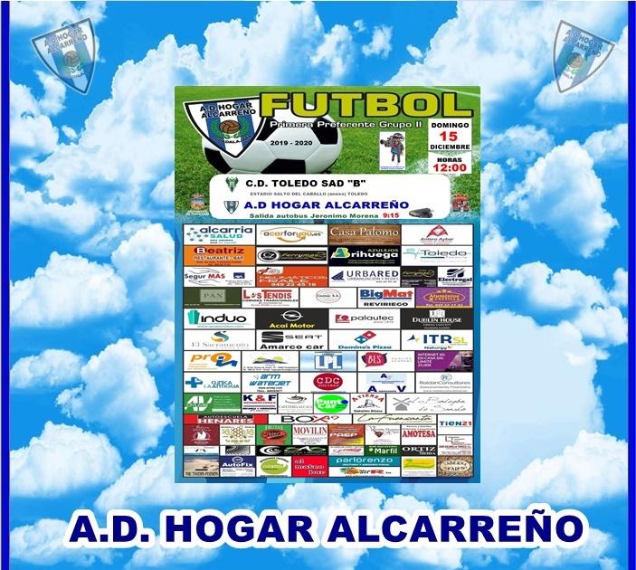 C.D. TOLEDO «B» – HOGAR ALCARREÑO. DOMINGO 15 DICIEMBRE 2019 A LAS 12;00 H . DUBLIN HOUSE.