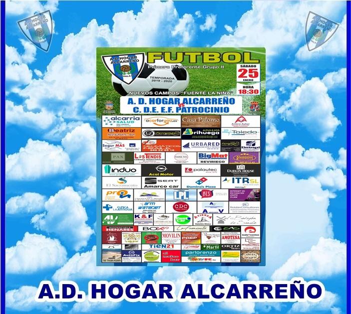 HOGAR ALCARREÑO-C.D.E. E.F. PATROCINIO  SABADO DIA 25 A LAS 18:30 CAMPO FUENTE LA NIÑA . HOTEL PAX.