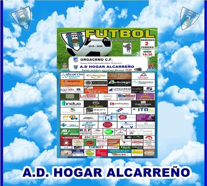 ORGACEÑO C.F. – HOGAR ALCARREÑO. DOMINGO 2 A LAS 16;30 H .ACAI MOTOR