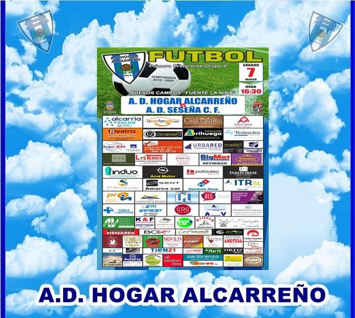 HOGAR ALCARREÑO- A.D  SESEÑA  SABADO DIA 7 MARZO A LAS 16:30 CAMPO FUENTE LA NIÑA . ALUMINIOS CASTILLA.