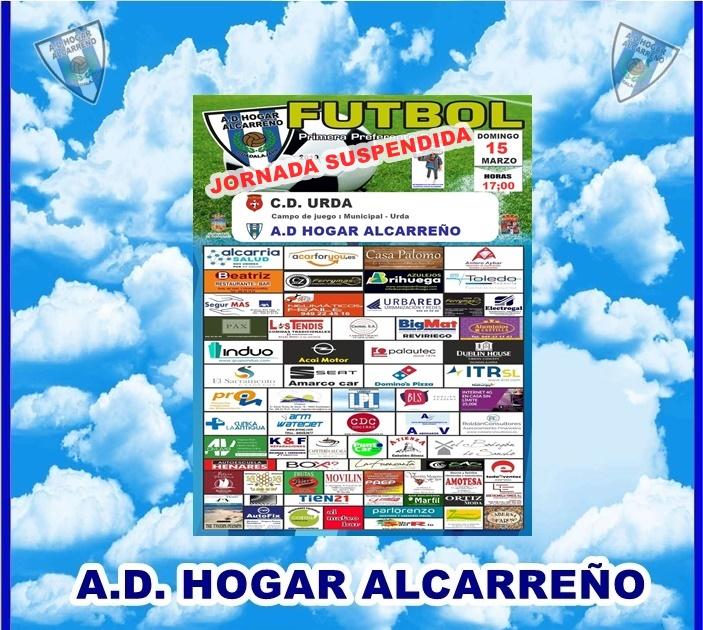 C.D. URDA – HOGAR ALCARREÑO .DOMINGO 15 MARZO 2020 18;30 H .  ASESORIA TOLEDO.