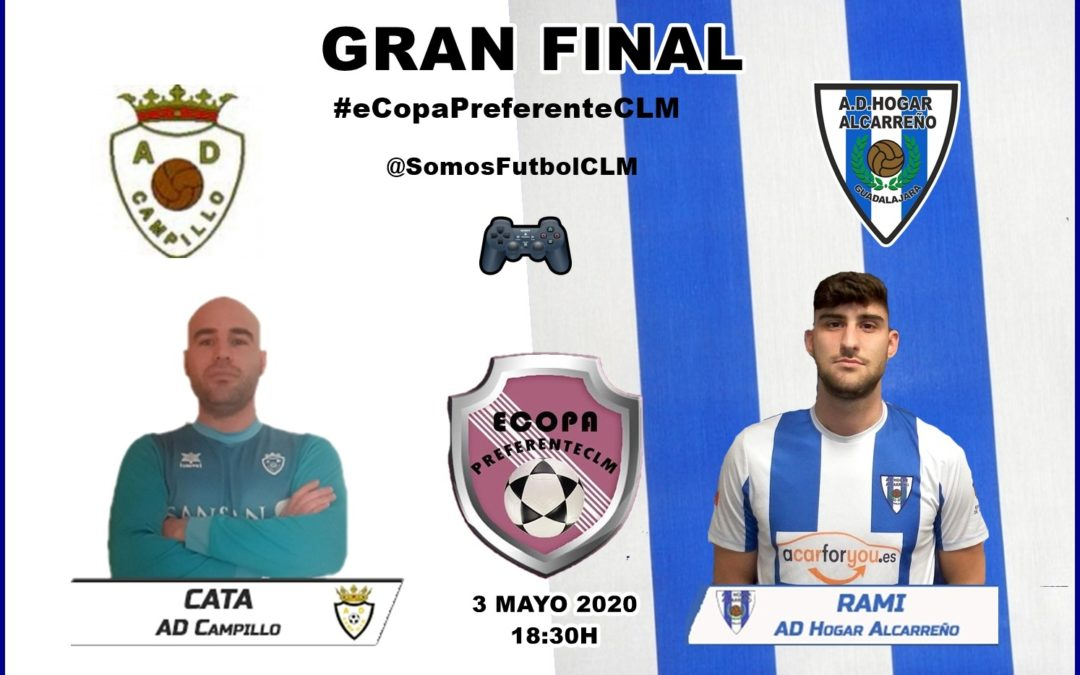 FINAL #eCopaPreferenteCLM . HOGAR ALCARREÑO- A.D. CAMPILLO
