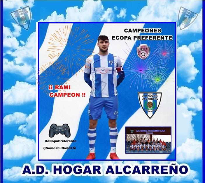 A.D. HOGAR ALCARREÑO 2-1 A.D CAMPILLO  «CAMPEONES» #eCopaPreferenteCLM