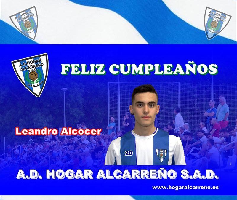 La directiva de la A.D. Hogar Alcarreño S.A.D. ,jugadores, socios y afición . Te desean Leandro Alcocer que pases un gran día de cumpleaños. un abrazo y Aupa Hogar !!