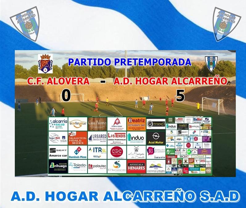 Segundo Ensayo de pretemporada del Hogar Alcarreño frente al C.D. Alovera.