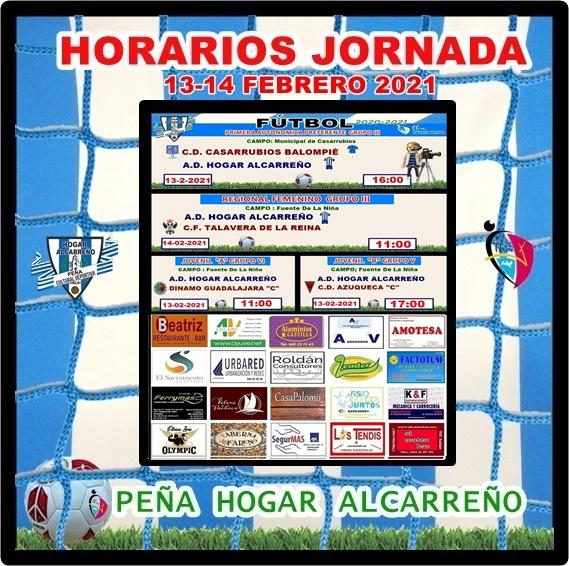 HORARIOS JORNADA 13-14 FEBRERO 2021 , PEÑA HOGAR ALCARREÑO . AYUVE.
