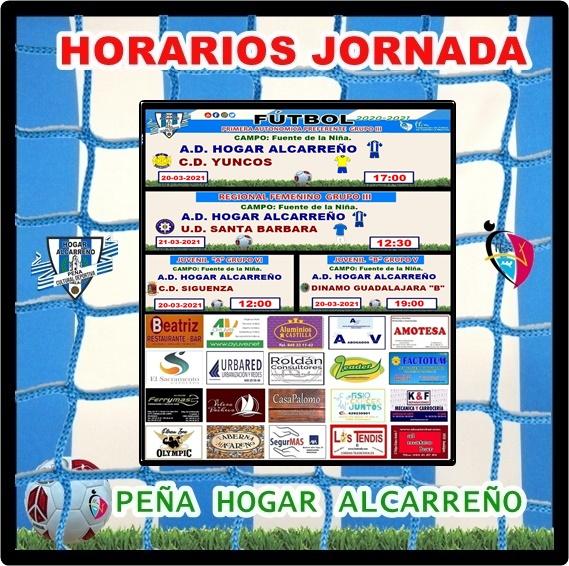 HORARIOS JORNADA 20-21 MARZO 2021 .PEÑA HOGAR ALCARREÑO . ALUMINIOS CASTILLA.