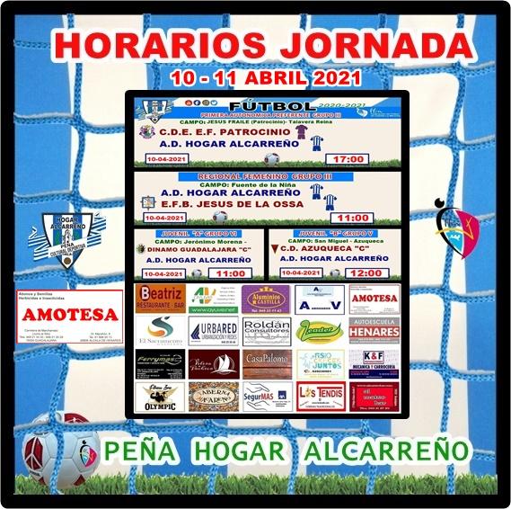 HORARIOS JORNADA 10-11 ABRIL 2021 .PEÑA HOGAR ALCARREÑO . AMOTESA