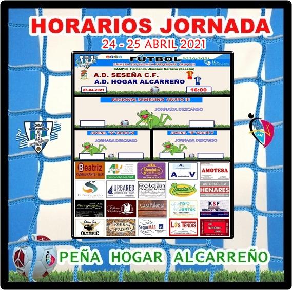 HORARIOS JORNADA HOGAR ALCARREÑO 24-25 ABRIL 2021  . PEÑA  HOGAR ALCARREÑO.  AYUVE  WEB.