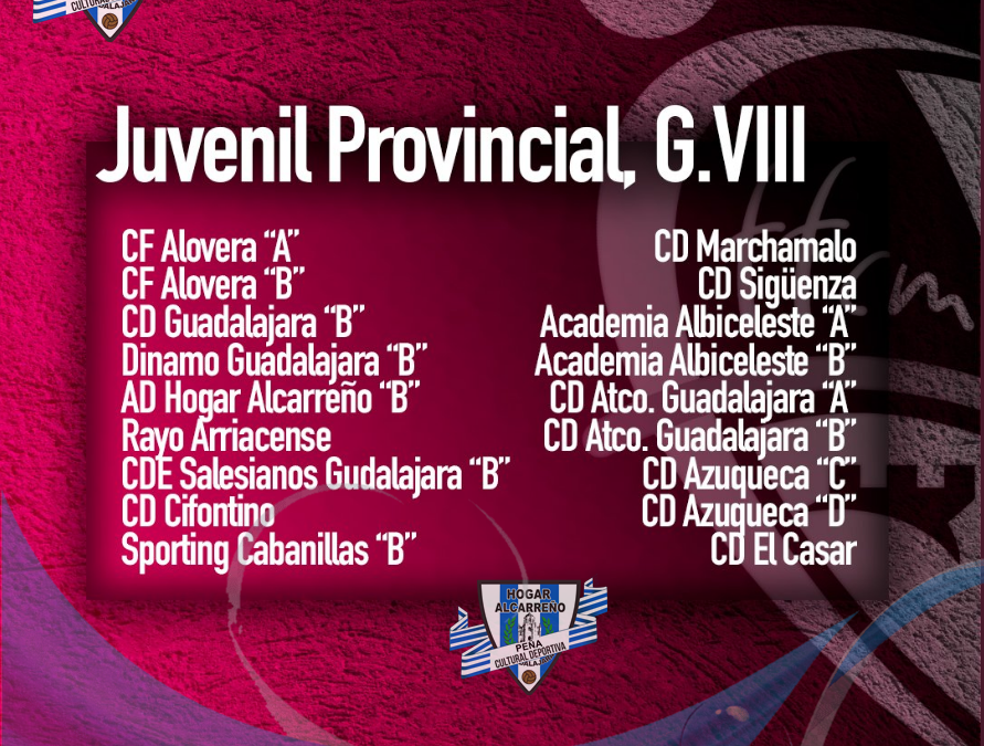 CALENDARIO JUVENIL HOGAR ALCARREÑO «B» PROVINCIAL / Grupo VIII PEÑA HOGAR ALCARREÑO